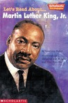 Let's Read About-- Martin Luther King, Jr (Scholastic First Biographies)