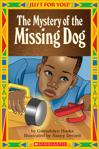 Just For You!: The Mystery Of The Missing Dog