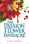 The Passion Flower Massacre