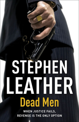 Dead Men by Stephen Leather