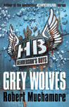 Grey Wolves (Henderson's Boys, #4)