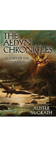 Flight of the Outcasts by Alister E. McGrath