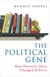 The Political Gene: How Darwin's Ideas Changed Politics