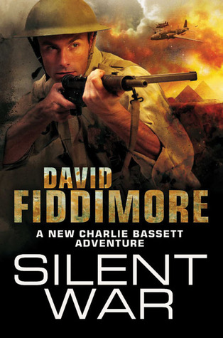 Silent War by David Fiddimore