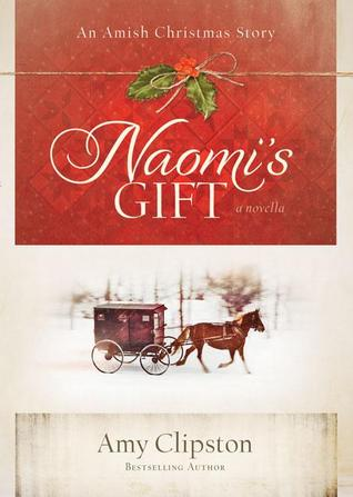 Naomi's Gift by Amy Clipston