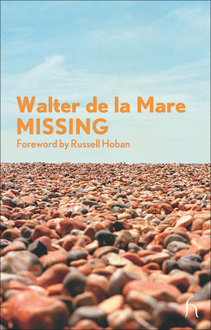 Missing by Walter de la Mare