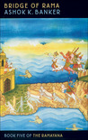 Bridge of Rama (Ramayana, Book 5)