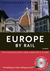 Independent Travellers Europe by Rail 2005: The Inter-railer's and Eurailer's Guide