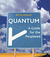 Quantum: A Guide for the Pe...