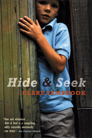 Hide and Seek: A Novel