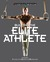 Building the Elite Athlete
