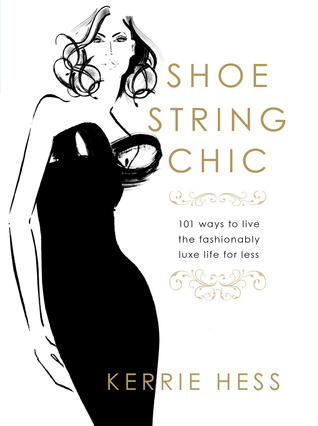 Shoestring Chic by Kerrie Hess