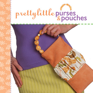 Pretty Little Purses & Pouches by Lark Books
