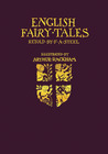 English Fairy Tales by Arthur Rackham