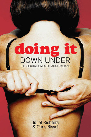 Doing It Down Under by Juliet Richters