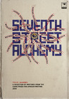 Seventh Street Alchemy: A Selection of Writings from the Caine Prize for African Writing 2004