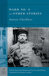 Ward No. 6 and Other Stories by Anton Chekhov