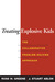 Treating Explosive Kids by Ross W. Greene