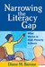 Narrowing the Literacy Gap: What Works in High-Poverty Schools