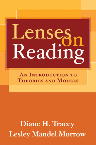 Lenses on Reading by Diane H. Tracey