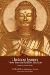 The Inner Journey: Views from the Buddhist Tradition (PARABOLA Anthology Series) (Inner Journey, #1)