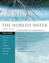 The World's Water 2006-2007: The Biennial Report on Freshwater Resources