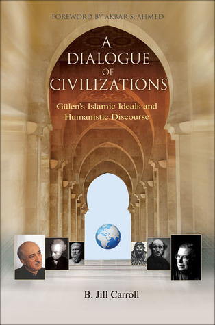 A Dialogue of Civilizations by B. Jill Carroll