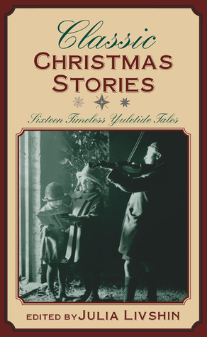 Classic Christmas Stories by Julia Livshin