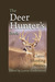 The Deer Hunter's Book: Classic Hunting Stories