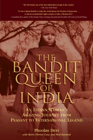 The Bandit Queen of India by Phoolan Devi