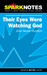 Their Eyes Were Watching God (SparkNotes Literature Guide)