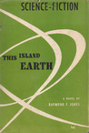 This Island Earth by Raymond F. Jones