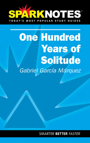 One Hundred Years of Solitude by SparkNotes Editors