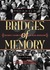 Bridges of Memory Volume 2: Chicago's Second Generation of Black Migration