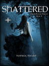 Shattered (Dream Realms Trilogy, #1)