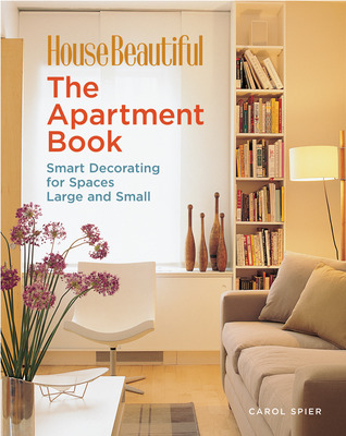 The apartment book smart decorating for spaces large and small by carol spier reviews - Small spaces big design decoration ...
