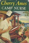 Cherry Ames, Camp Nurse (Cherry Ames, #19)