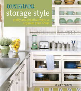 Country Living Storage Style by Lesley Porcelli