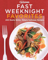 Good Housekeeping Fast Weeknight Favorites: 100 Simply Delicious Meals in 30 Minutes or Less