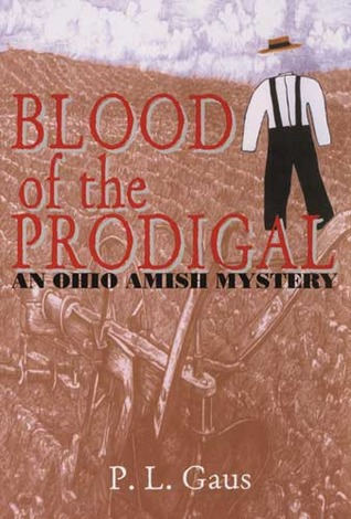 Blood of the Prodigal by P.L. Gaus