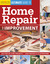 Ultimate Guide to Home Repair & Improvement