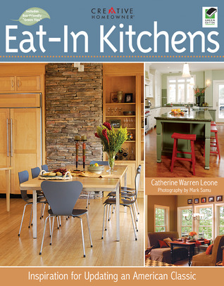 Eat-In Kitchens by Catherine Warren Leone