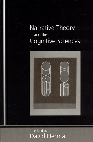 Narrative Theory and the Cognitive Sciences