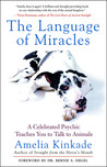 The Language of Miracles by Amelia Kinkade