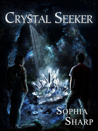 Crystal Seeker by Sophia Sharp