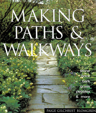Making Paths and Walkways: Creative Ideas and Simple Techniques