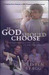 If God Should Choose: The Authorized Story of Jim and Roni Bowers
