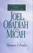 Joel, Obadiah and Micah- Bible Commentary