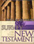 Survey of the New Testament- Student Edition by Paul Benware