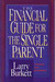 The Financial Guide for the Single Parent